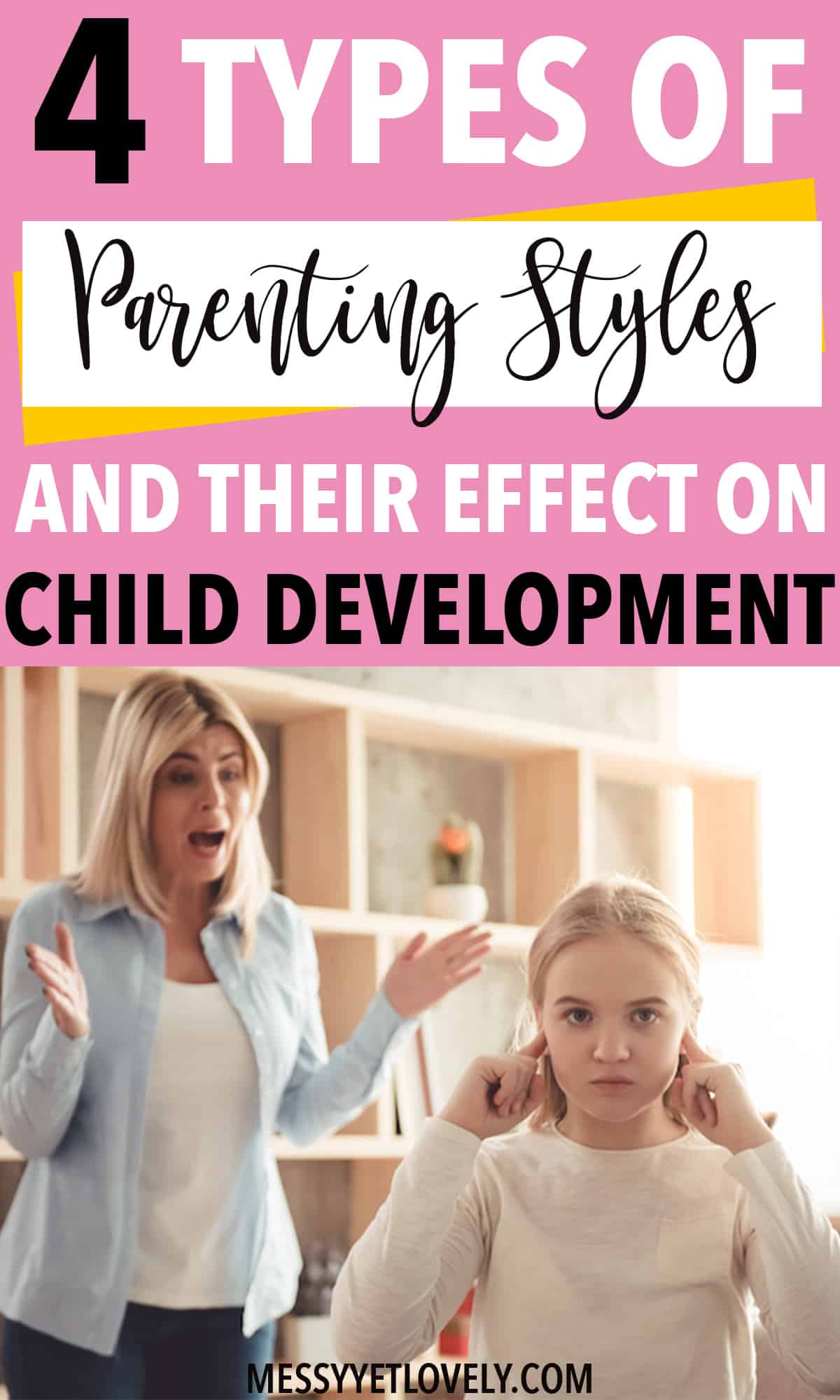 What are the four types of parenting styles? Find out your parenting style and how it affects child development. Also, learn which is the best approach to raise children. #parenting
