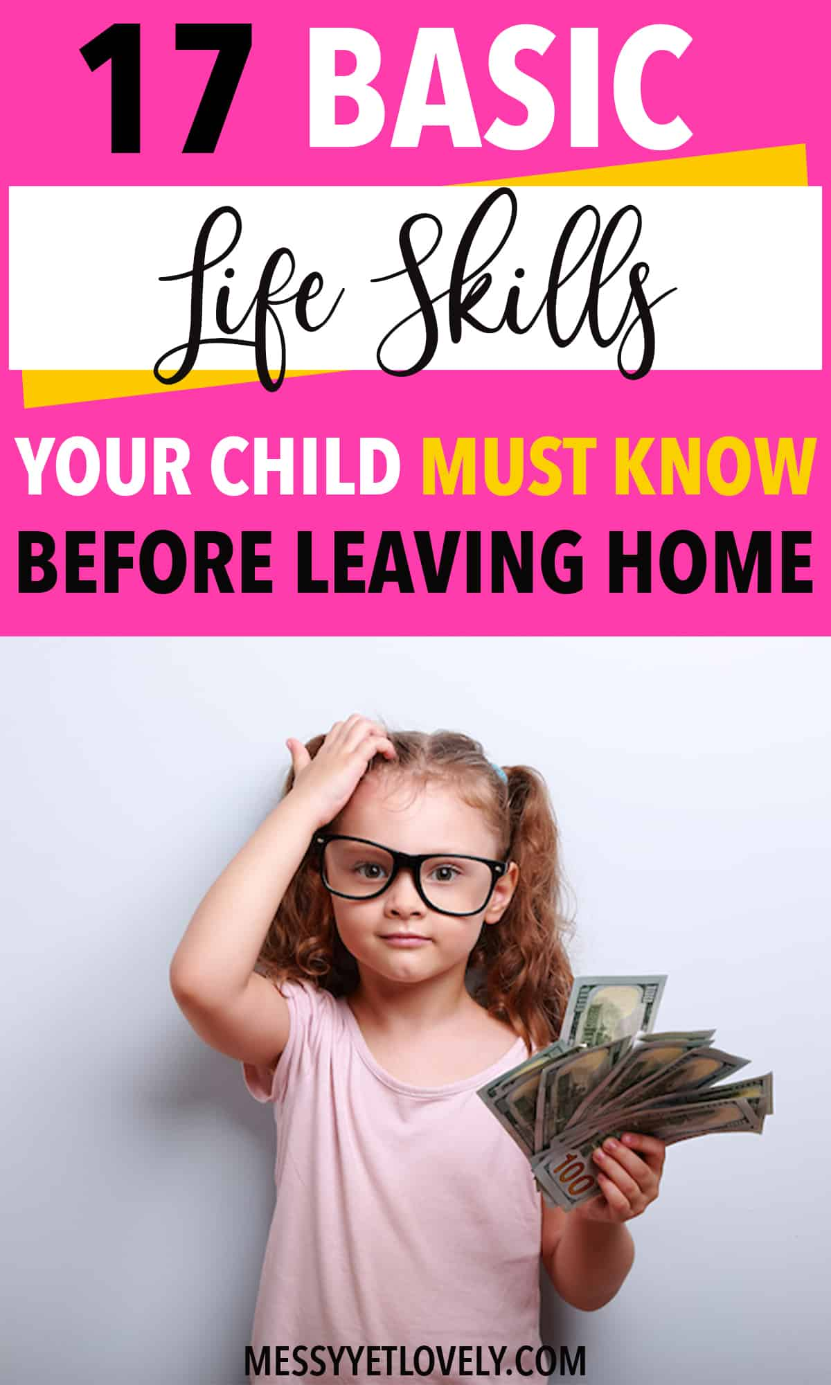 What are some of the basic life skills that will enable children to stand on their own? Here are 17 basic life skills for kids that every parent must teach. #lifeskills #parenting