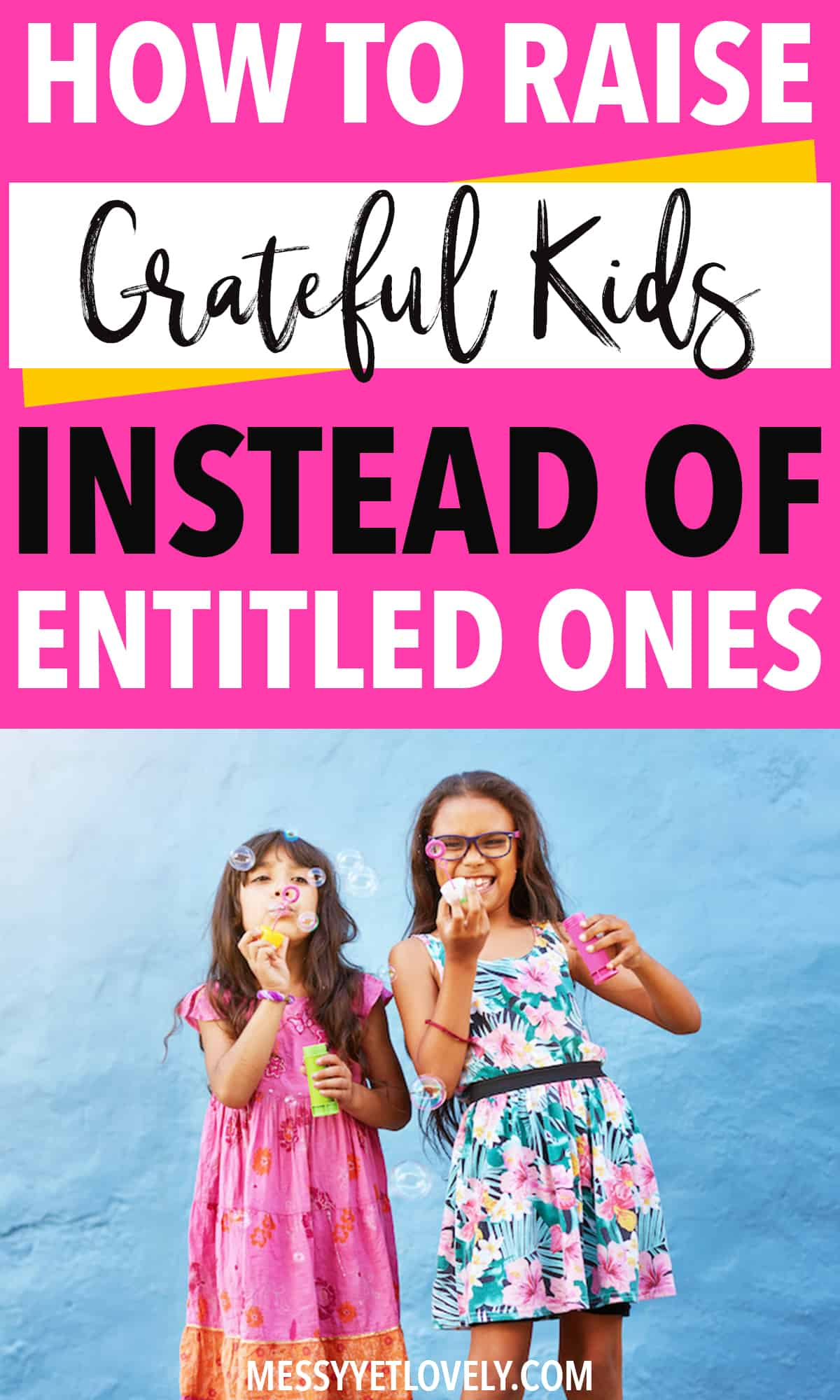 How to raise grateful children instead of complaining ones. Here are 10 tips to make kids more grateful and be happy with what they have. #gratefulkids #gratefulchildren #gratitude #teachgratitude