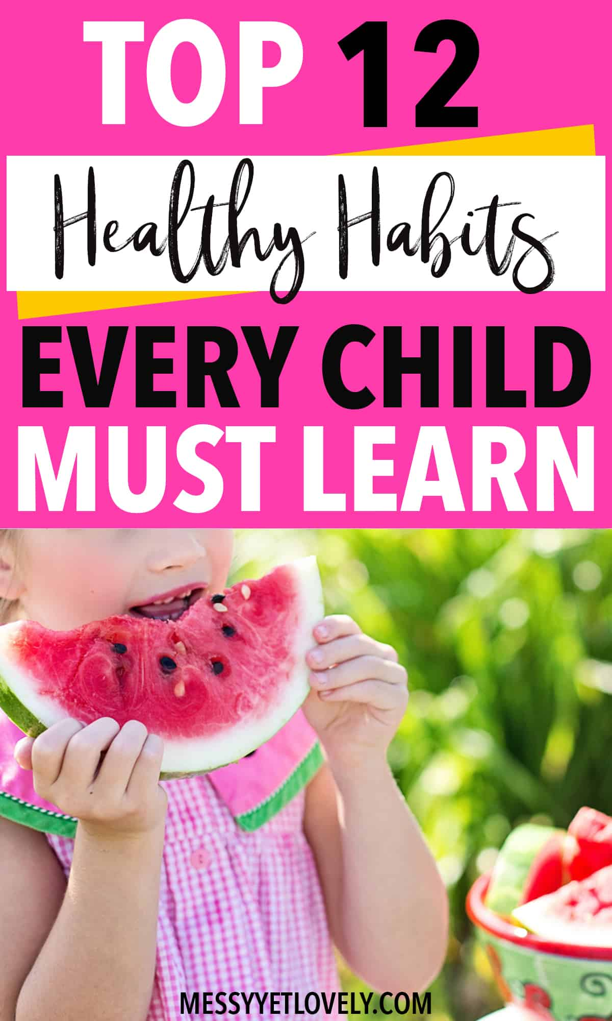 Teaching healthy habits for kids help them grow as physically and mentally healthy individuals. These habits are necessary for them to make healthier choices later in life. So parents, why don't we start now? Here are the top 12 healthy habits you can teach your child. #healthyhabits #kidshelathyhabits #parentingtips